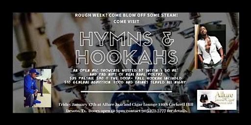 Hymns & Hookahs Open Mic Showcase