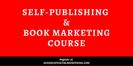 SELF-PUBLISHING & BOOK MARKETING COURSE – First In Malaysia tickets