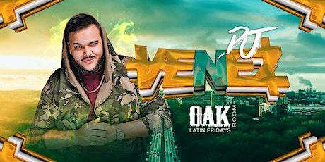 Dj Venez from ATL Live | Oak Room Latin Fridays | 12.20.19 tickets