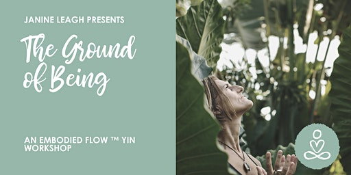 Embodied Yin : The Ground of Being