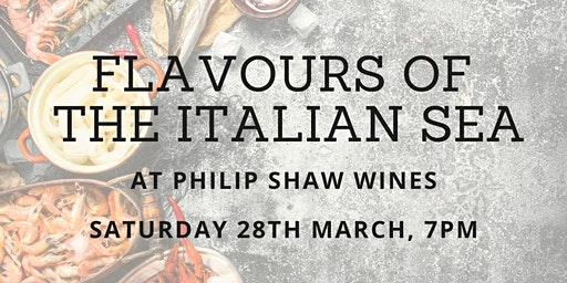 Flavours of the Italian Sea at Philip Shaw Wines