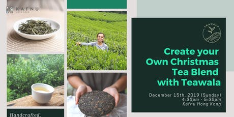 Create Your Own Christmas Tea Blend with Teawala tickets