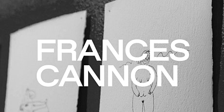 Gallery Opening - Frances Cannon tickets