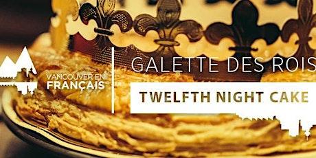 Galette des rois 2020 /  Twelfth Night Cake 2020 tickets