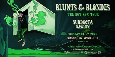 Blunts & Blondes, SubDocta, Bawldy - Gainesville,  tickets