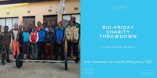 Charity Big Friday Throwdown - Lifting Dreams Soweto