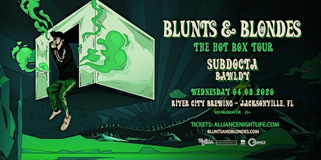Blunts & Blondes, SubDocta, Bawldy - Jacksonville, tickets