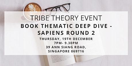 Book Thematic Deep Dive - Sapiens Round 2 tickets