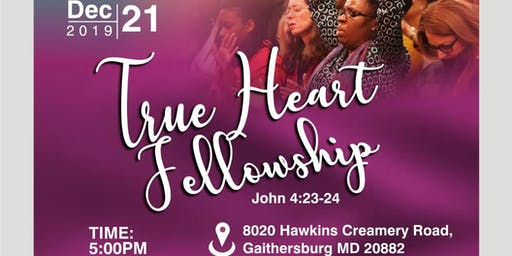 True heart fellowship for women to grow their intimacy with the Holy Spirit