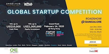 Global Startup Competition - Bangalore roadshow - AngelHub & WHub tickets