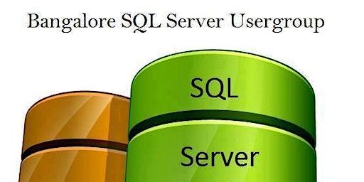 SQL Bangalore User Group (Jan 2020) - SQL Server 2019