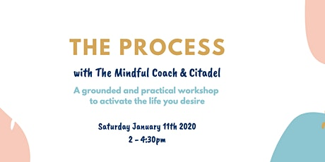 The Process: Activate the Life You Desire in 2020 tickets