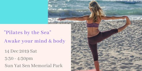 Pilates by the Sea - Awake your mind & body [聽海•皮拉提小休站] tickets