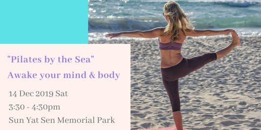 Pilates by the Sea - Awake your mind & body [聽海•皮拉提小休站]