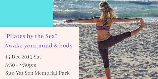 Pilates by the Sea - Awake your mind & body [聽海•皮拉提小休站]