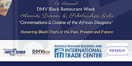 DMV Black Restaurant Week 1st Annual Awards Dinner & Scholarships Gala tickets