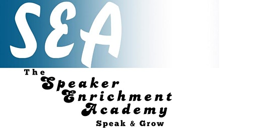 Speaker Enrichment Academy - Call For Speakers-Open Mic for Public Speakers