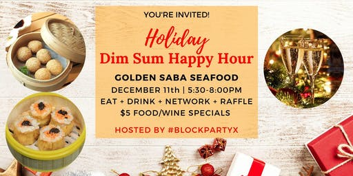 Holiday Dim Sum Happy Hour Celebration
