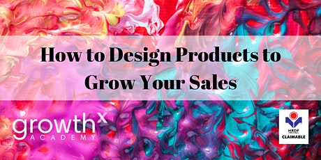 UX Design: How to Design Products to Grow Sales tickets