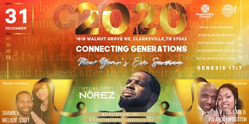 Walnut Grove MBC & Renovation Church Presents 2020 Connecting Generations New Year's Eve Service