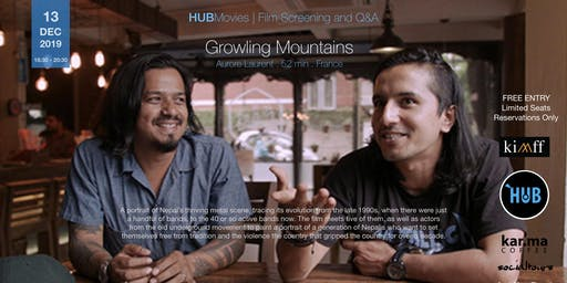 KIMMF & HUBMovies - Screening and Q&A - Growling Mountains