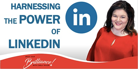 Harnessing the Power of LinkedIn  (3 Part Workshop Series) tickets