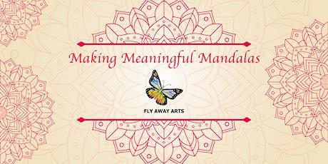 Making Meaningful Mandalas tickets