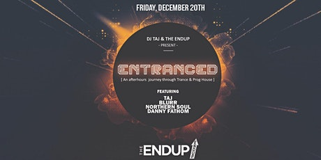 Entranced Friday Afterhours at The EndUp tickets