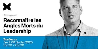 Les Angles Morts du Leadership - Atelier gratuit à Bordeaux