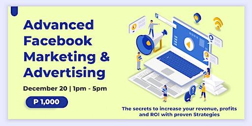 Advanced Facebook Marketing & Advertising