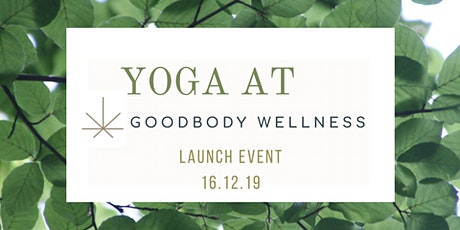Yoga at Goodbody Welness Launch tickets