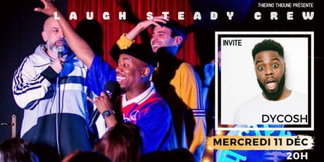 Laugh Steady Crew -Open Mic&Guest billets