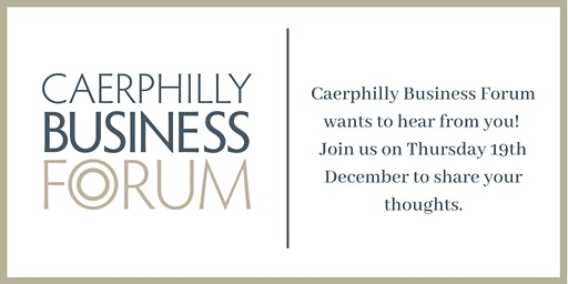 The Future of Caerphilly Business Forum