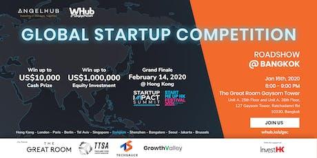 Global Startup Competition - Bangkok roadshow - AngelHub & WHub tickets