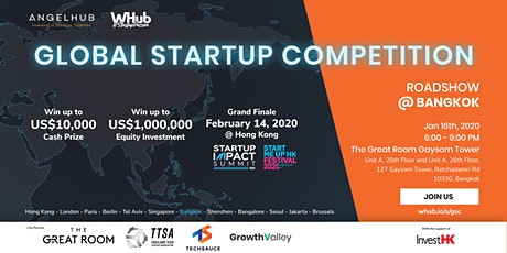 Global Startup Competition - Bangkok roadshow - AngelHub & WHub tickets