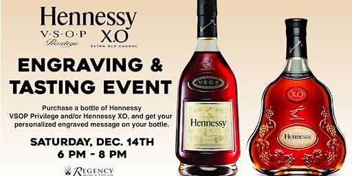 Hennessy X.O / VSOP Engraving & Tasting