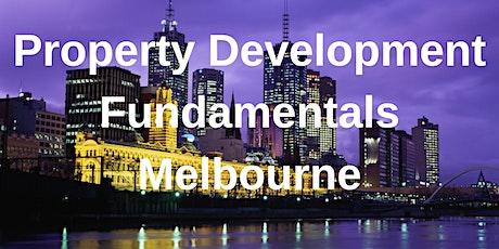 Property Development Fundamentals Melbourne - 1 Day Workshop tickets