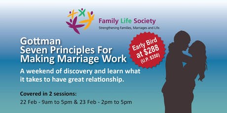 Gottman Seven Principles for Making Marriage Work (Covered in 2 sessions) tickets