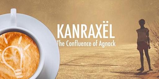 Kanraxël – La confluence d'Agnack