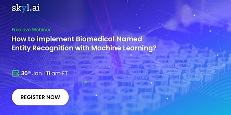 How to implement Biomedical Named Entity Recognition with Machine Learning? tickets