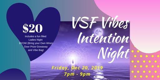 VSFVibes Intention Night