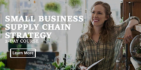 SMALL BUSINESS SUPPLY ​CHAIN STRATEGY - LAS VEGAS tickets