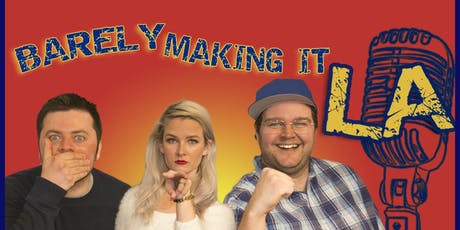 Barely Making It LA w/ GREAT COMICS from Conan, Colbert, HBO, AGT & More! tickets