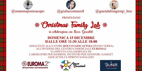 Christmas Family Lab biglietti