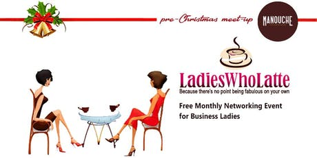 Ladies Who Latte - pre-Christmas meet-up tickets