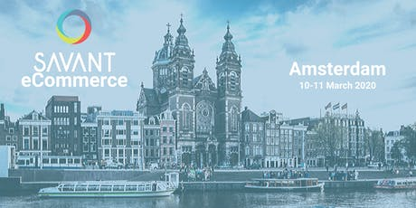 Savant eCommerce Amsterdam tickets