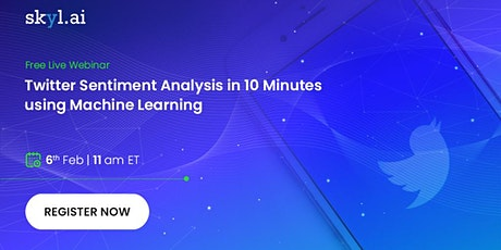 Twitter Sentiment Analysis in 10 Minutes with Machine Learning tickets