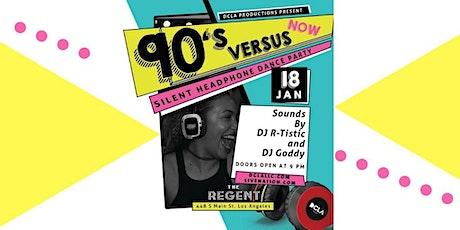 90's Versus NOW!  | Silent Headphone Dance Party tickets
