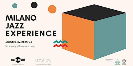 Milano Jazz Experience - Mostra Interattiva biglietti