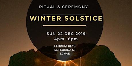 WINTER SOLSTICE - RITUAL & CEREMONY  tickets
